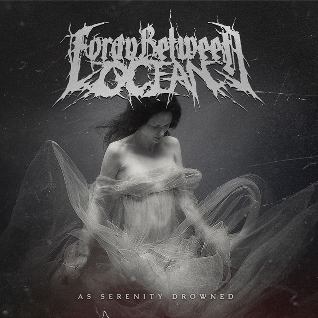 "Foray Between Ocean – ""As Serenity Drowned"" REVIEW"