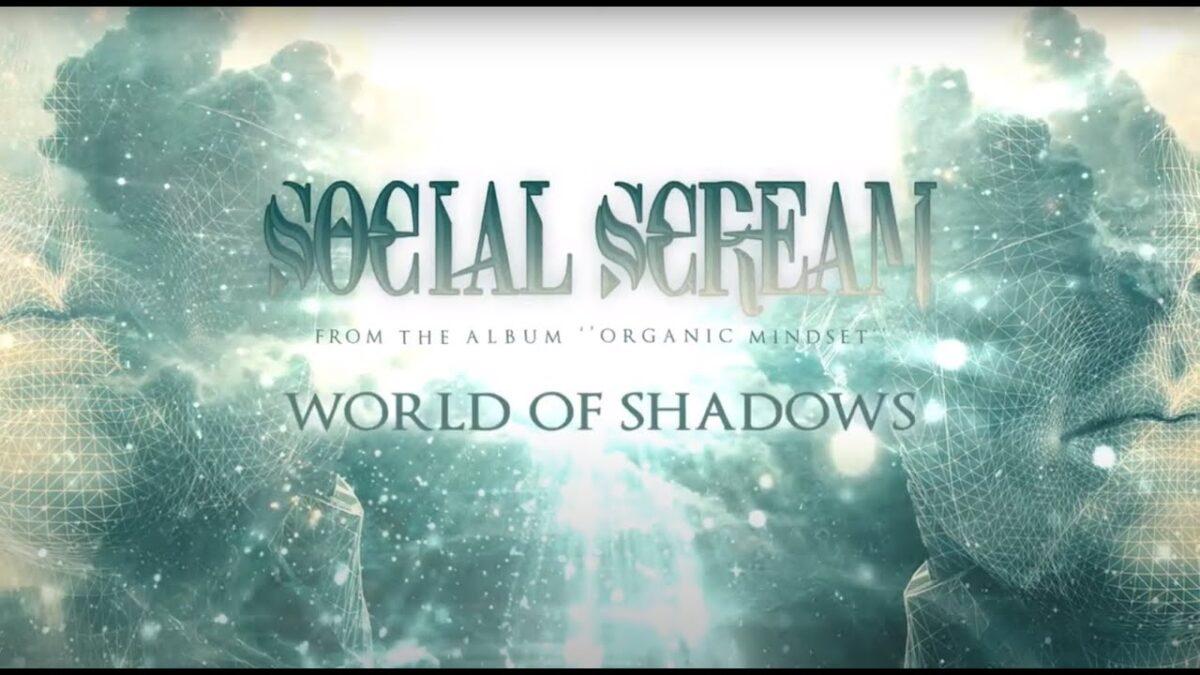"""Social Scream- Δείτε το lyric βίντεο για το κομμάτι """"World of Shadows"""""""